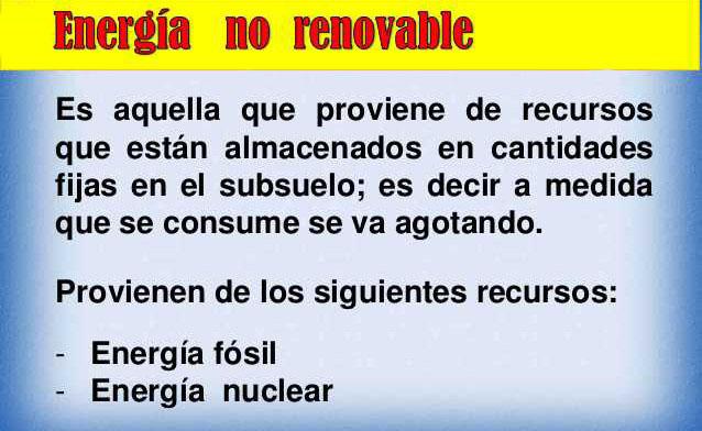 ¿Que es la energía no renovable?